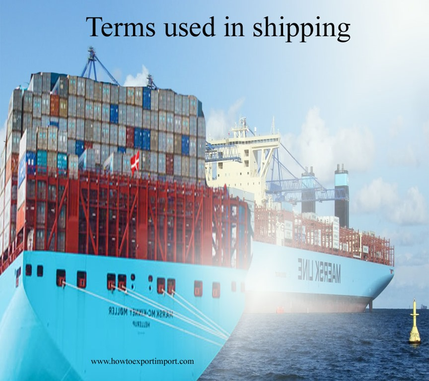 terms used in shipping such as berth bill of exchange bill