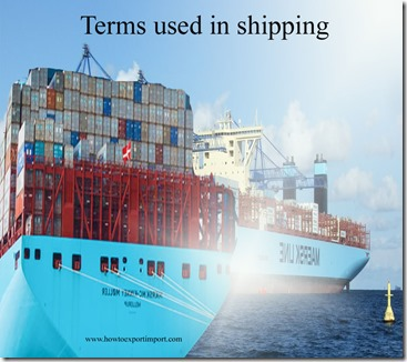 Terms used in shipping such as Berth,Bill of Exchange,Bill of Lading ,Berth Charter Party,Beneficial Owner etc