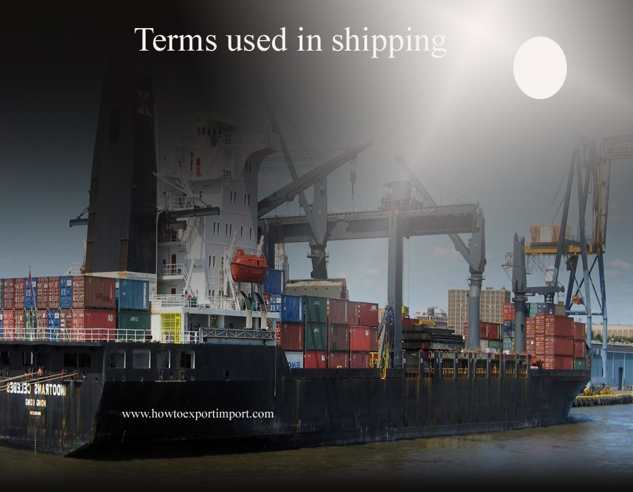 Terms used in shipping such as compensation conbill for Compagnie francaise d assurance pour le commerce exterieur