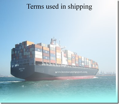 Terms used in shipping such as DENSITY,Delivered ex Quay ,Delivered ex Ship, Despatch, Destination etc