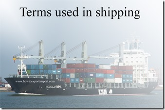 Terms used in shipping such as Devanning,Differential Rate,DIM WEIGHT,Dimensional Weight etc