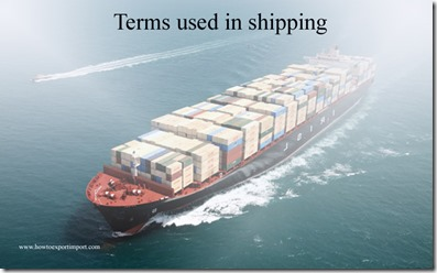 Terms used in shipping such as Dispatch,Distributor,District Export Councils , Divert,Diversionary Dumping etc