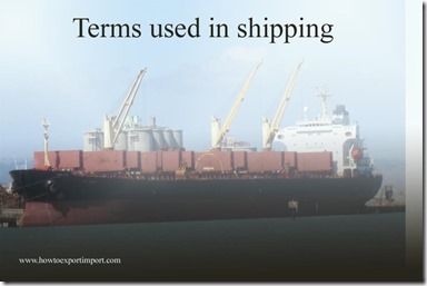 Terms used in shipping such as General License,General License CREW,General License-GFW,General License-GLOG etc