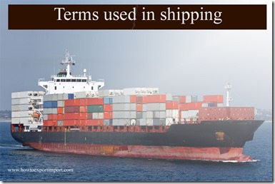 Terms used in shipping such as Indemnity,Incoterms,IN-BOND,In Transit, Imports,Importer Distributor,Importer of Record,Importer etc