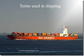 Terms used in shipping such as Infrequent Exporter,Import Certificate,IMPORT LICENSE,Import Permit,Import Rate,Import Substitution etc