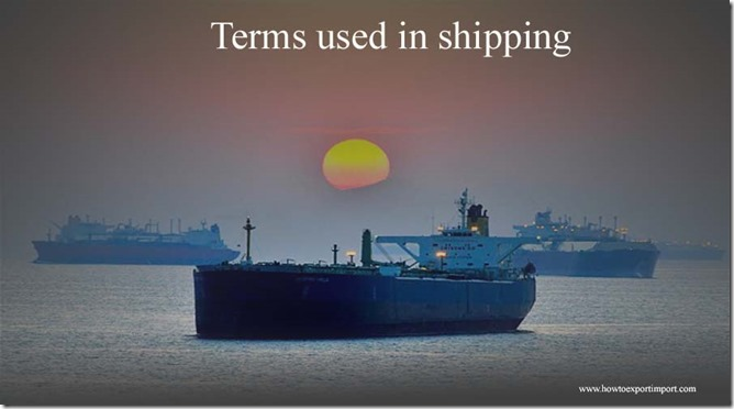 Terms used in shipping such as Lien Clause,Lighter,Lift,Limean,Limits Of liability,Limnet etc