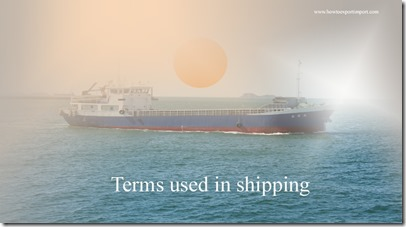 Terms used in shipping such as Lombard Rate,London Club ,long ton,longitude etc