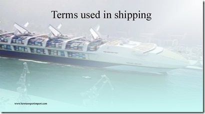 Terms used in shipping such as NASDA,National Agricultural Library,National Carrier , National flag, National Security Directives  etc