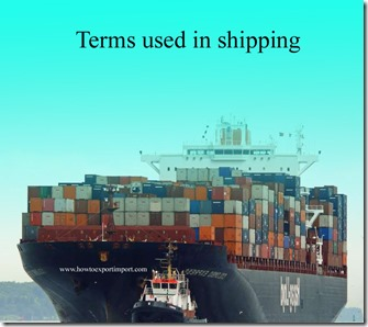 Terms used in shipping such as Ocean Freight Forwarder ,Off Hire Survey,Offene Handelsgesellschaft  etc