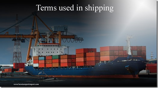 Terms used in shipping such as ,Primary Product,Principal Officer ,Prior Deposits,Private Carrier,Prior Notice etc