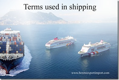 Terms used in shipping such as Safeguards,Saleform,Salvage Lien,Schedule B,Safe Berth,Salvage Clause etc
