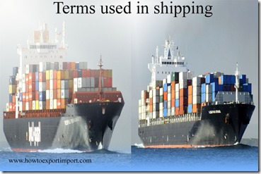 Terms used in shipping such as Shipping Mark,Shipping Weigh,Shipping Weight,Ships, Shipment etc