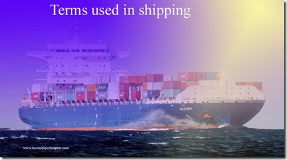 Terms used in shipping such as Telegraphic transfer,Total loss,Trade Assistant,Technical Advisory Committee etc