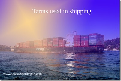 Terms used in shipping such as  Top-Air Delivery,TON MILE, Toplift, Towage, Towboat, Tracking,Traffic,Trailer etc