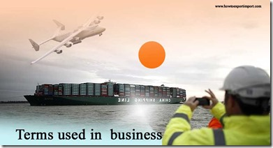 Terms used in trade such as Expedited Charge,Expert System ,Export Exportation,Export Broker,Export Facto