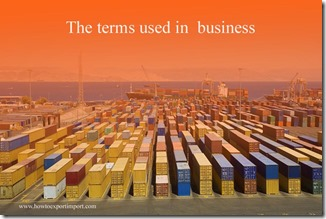 The terms used in  business suc