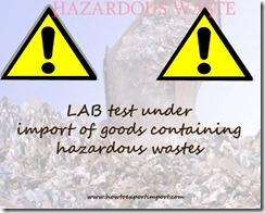 Test report analysis of Hazardous wastes handlilng under export import