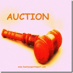 The formalities to sell  auction unclaimed or un-cleared goods