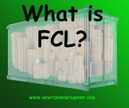 20 Fcl Container The Term Fcl What Does Fcl Mean