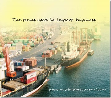 The terms used in import  business such as Freight all Kinds,Free Alongside Ship,Feeder Ship etc