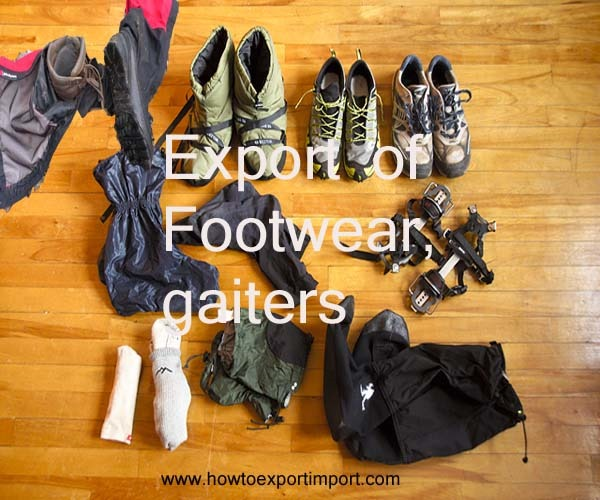 Import And Expot Of Shoes Mail: Tips To Export Footwear, Gaiters Etc