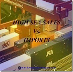 What is the difference between High sea sales and imports copy