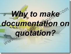 Why to make documentation on quotation