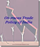 Overerseas Trade Policy of India 2015-20 a