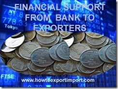 Bank support to exporters as preshipment finance