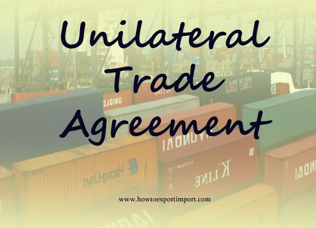 Unilateral Trade Agreements