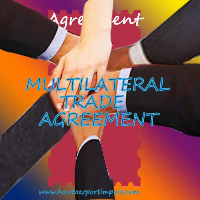 What Is Multilateral Trade Agreement