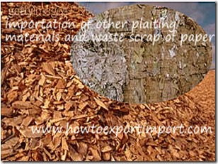 Requirements to import Pulp of wood, waste and scrap of paper