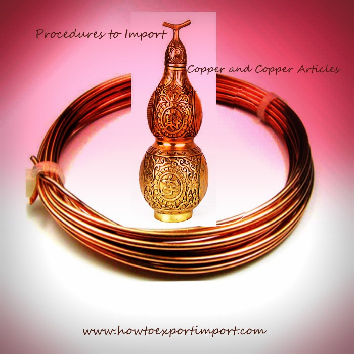 Process to Import Copper and Copper Articles