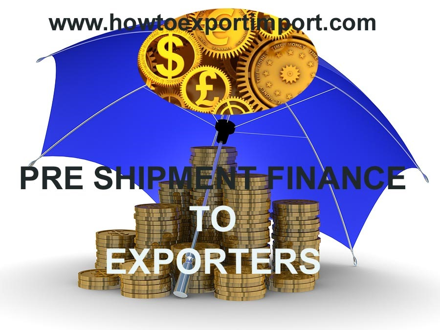 Export Finance: Pre-shipment and Post-Shipment Finance
