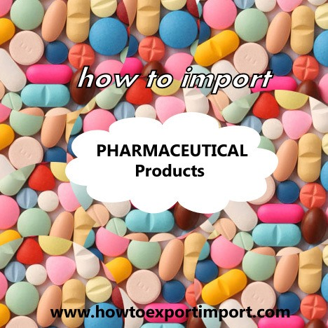 Process to import Pharmaceutical products