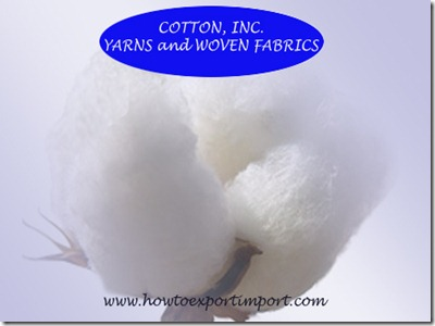 52 methods of importation of COTTON, INC. YARNS and WOVEN FABRICS THEREOF