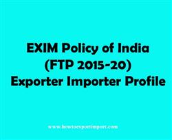 EXIM Policy of India (FTP 2015-20) Exporter Importer Profile
