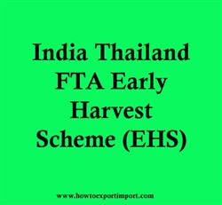 India Thailand FTA Early Harvest Scheme (EHS)