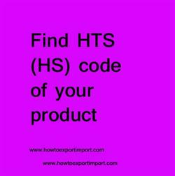 Find A Code >> Find Hts Hs Code Of Your Product