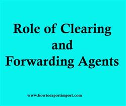 Role of Clearing and Forwarding Agents
