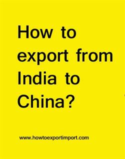 How to export from India to China?