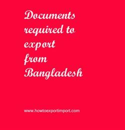 Documents required to export from Bangladesh