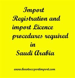 Import Registration and import Licence procedures required