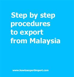 Step By Step Procedures To Export From Malaysia