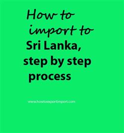 How to import to Sri Lanka, step by step process