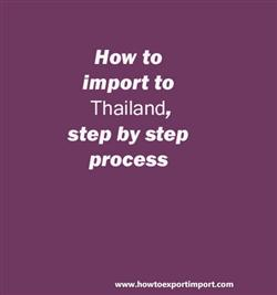 How to import to Thailand, step by step process