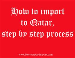 How to import to Qatar, step by step process