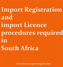 Import Registration and import Licence procedures required in