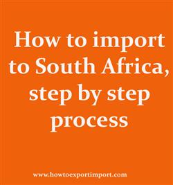 How to import to South Africa, step by step process