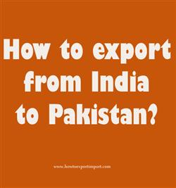 How to export from India to Pakistan?